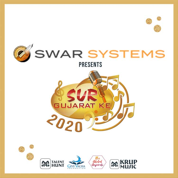 Sur Gujarat Ke Singing Contest 2020 presented by Swar Systems. Organized by Krup Music & Give Vacha Foundation.