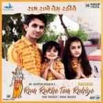 """Ram Rakhe Tem Rahiye"" is a Gujarati devotional song by Dr. Krupesh Thacker, Vacha Thacker, Parv Thacker & Dr. Pooja Thacker."